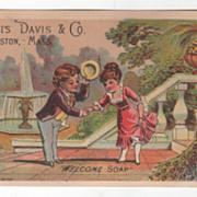 Welcome Soap Curtis Davis & Co Boston MA Massachusetts Victorian Trade Card A