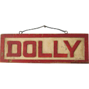 "Handmade, Folk Art Sign, ""Dolly"", for Pet Horse"