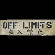 Vintage Pine Wood Off Limits Sign