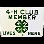 Vintage 4-H Club Member Sign