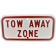 Vintage Steel Tow Away Sign