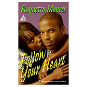 "Autographed Book ""Follow Your Heart"" by Raynetta Manees 1998 Paperback Edition"