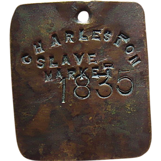 Charleston,South Carolina Slave Market Copper Tag