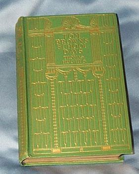 Tom Brown's School-Days, by Thomas Hughes, 1906 ed,