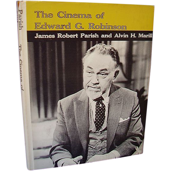 The Cinema of Edward G. Robinson ~ 1972