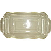 Fire King Anchor Hocking Crystal Clear Ovenware Loaf Pan 441 Made in 1960s