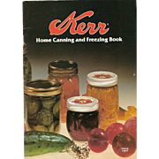 Kerr Home Canning and Freezing Book 1982