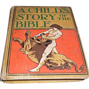 A Child's Story of the Bible 1899. Henry Altemus Company Philadelphia