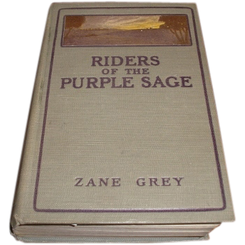 1912 first edition of Riders of the Purple Sage by Zane Grey. Illustrated by Douglas Duer.  Harper and Brothers