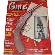 GUNS magazine August 1966 Great Guns of the West, Pistols for the Czar of Russia, Handloading Section, British Gun Laws Don't Stop Crime!
