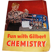 1946 Fun with GILBERT Chemistry book.