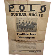POLO the World's Fastest Sport paper poster advertising bill.  Worthington Minnesota vs Paullina Iowa at polo grounds North Shore Lake Okabena