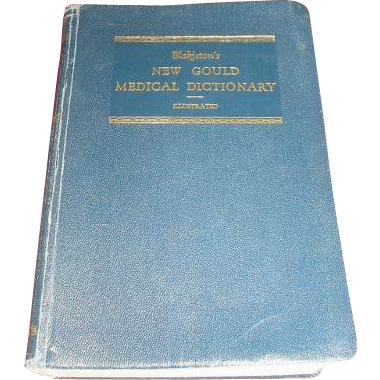 FIRST EDITION 1949 Blakiston's New Gould Medical Dictionary Illustrated.