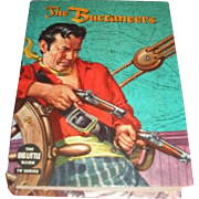 The Big Little Book titled The Buccaneers 1958 edition