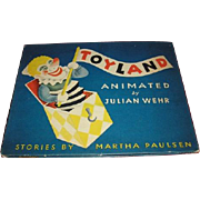 TOYLAND vintage 1944 children's book of Animation by Julian Wehr