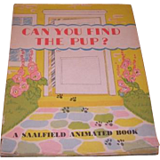 1945 Can You Find the Pub children's animated book by Louise Rowe.  Published by The Saalfield Publishing Company