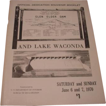 Glen Elder Dam and Lake Waconda Official Dedication Souvenir Booklet.  June 6 & 7, 1970 Glen Elder Kansas.