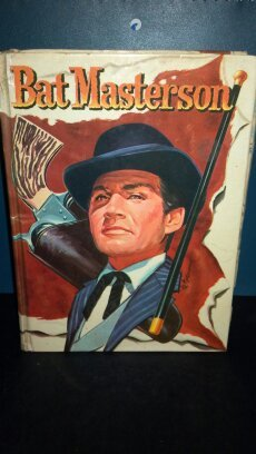 1960 Bat Masterson hardback book.  ZIV TV edition. No dust cover.