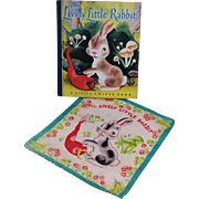 The Lively Little Rabbit Golden Book (FIRST ED.) and Child's Hankie
