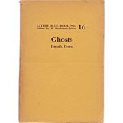 "C. 1940's Little Blue Book No. 16: ""Ghosts"" by Henrik Ibsen"
