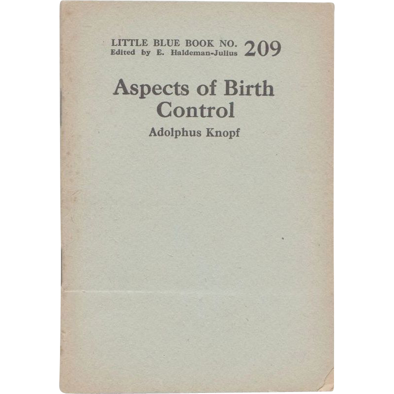 "C. 1921 Little Blue Book No. 209: ""Aspects of Birth Control"""