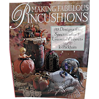Making Fabulous Pincushions Book 1995 Includes 93 Projects