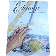 1952 Edgings For All Purposes J. & P. Coats Clarks Vintage Booklet for Crochet