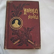Victorian Book - Waverley Novels by Sir Walter Scott - Dated 1882