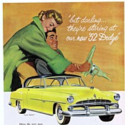 1952 Ad - DODGE - 'but darling... they're staring at our '52 Dodge'