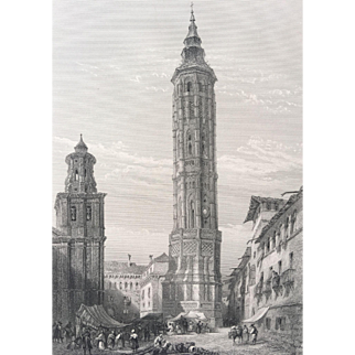 19th Century Steel Engraving - The Leaning Tower of Saragossa / Zaragoza Spain
