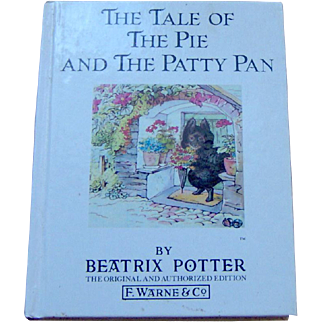 Vintage Childrens Book The Tale of The Pie and The Patty Pan by Beatrix Potter