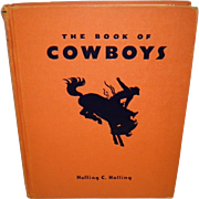 The Book of Cowboys Holling C. Holling 1936 HC Illustrated