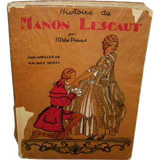 History Of Manon Lescaut by L'Abbe Prevost Written in French