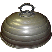 Pewter Meat Dome 1800's