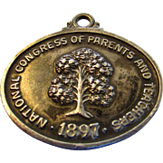 Sterling Silver Medallion 1897 National Congress of Parents and Teachers
