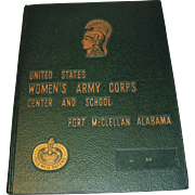Women's Army Corps Fort McClellan Yearbook 1975
