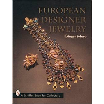 Signed copy European Designer Jewelry Schiffer Book for Collectors by Ginger Moro hardcover reference book