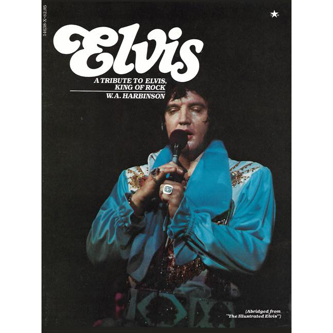 Vintage book Elvis Presley- A Tribute to Elvis King of Rock by W.A. Harbinson abridged from The Illustrated Elvis