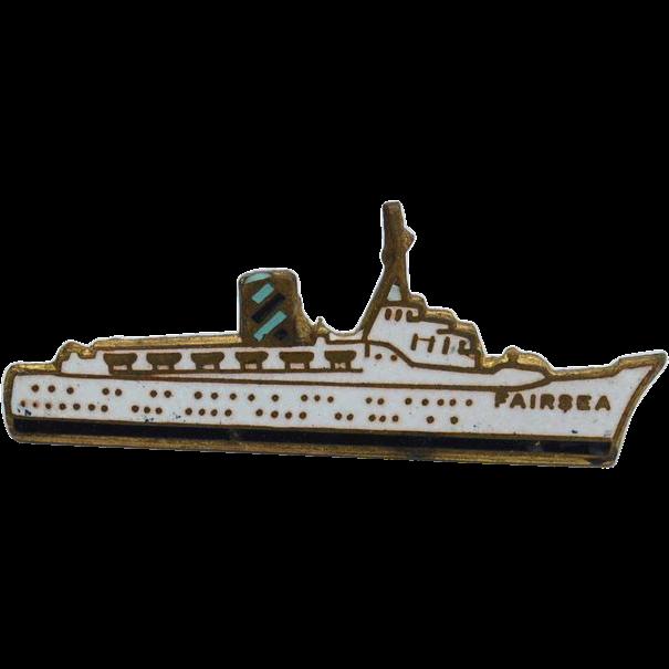Vintage 1949 FAIRSEA Sitmar Cruise Ship Pin