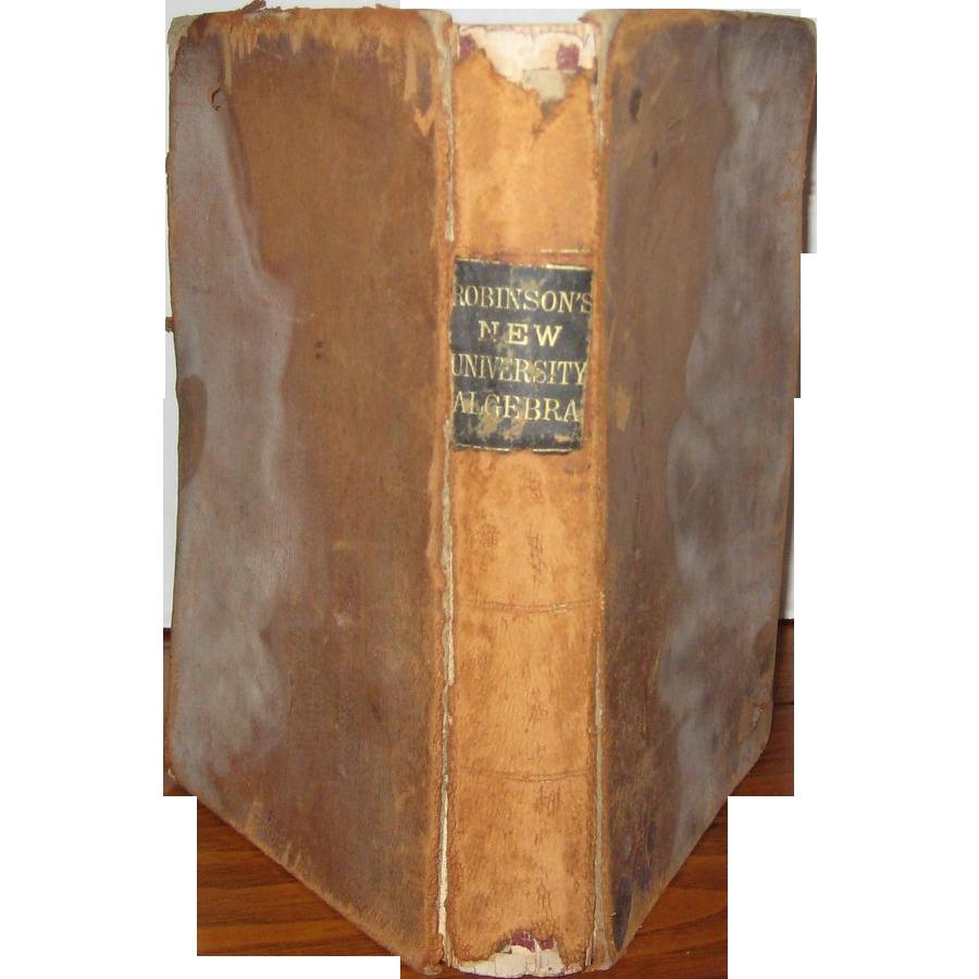 Robinson's New University Algebra - 1875 Edition