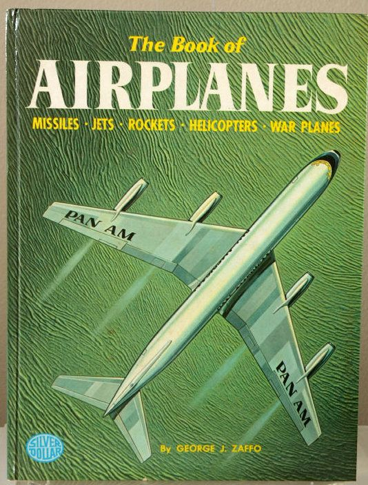 The Book of Airplanes by George Zaffo, 1976 Printing
