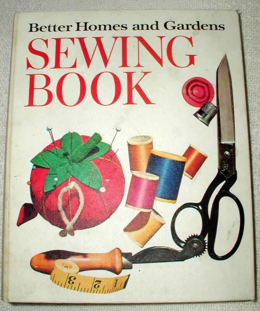 Better homes and gardens sewing book 1970 edition from Better homes and gardens gardener