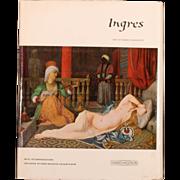 Ingres- Robert Rosenblum 1985 First Edition