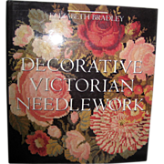 Decorative Victorian Needlework - Elizabeth Bradley 1990 - Red Tag Sale Item