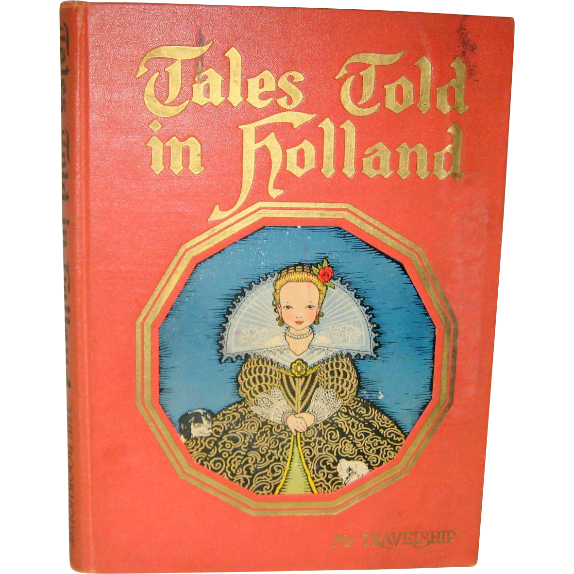 Tales Told in Holland - My Book House for Children, First Edition 1926