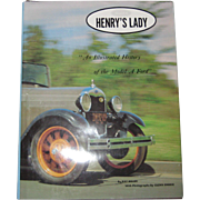 Henry's Lady: An Illustrated History of the Model A Ford (The Ford Road Series, Vol. 2)