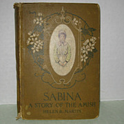Sabina - A Story of the Amish, 1905 Edition