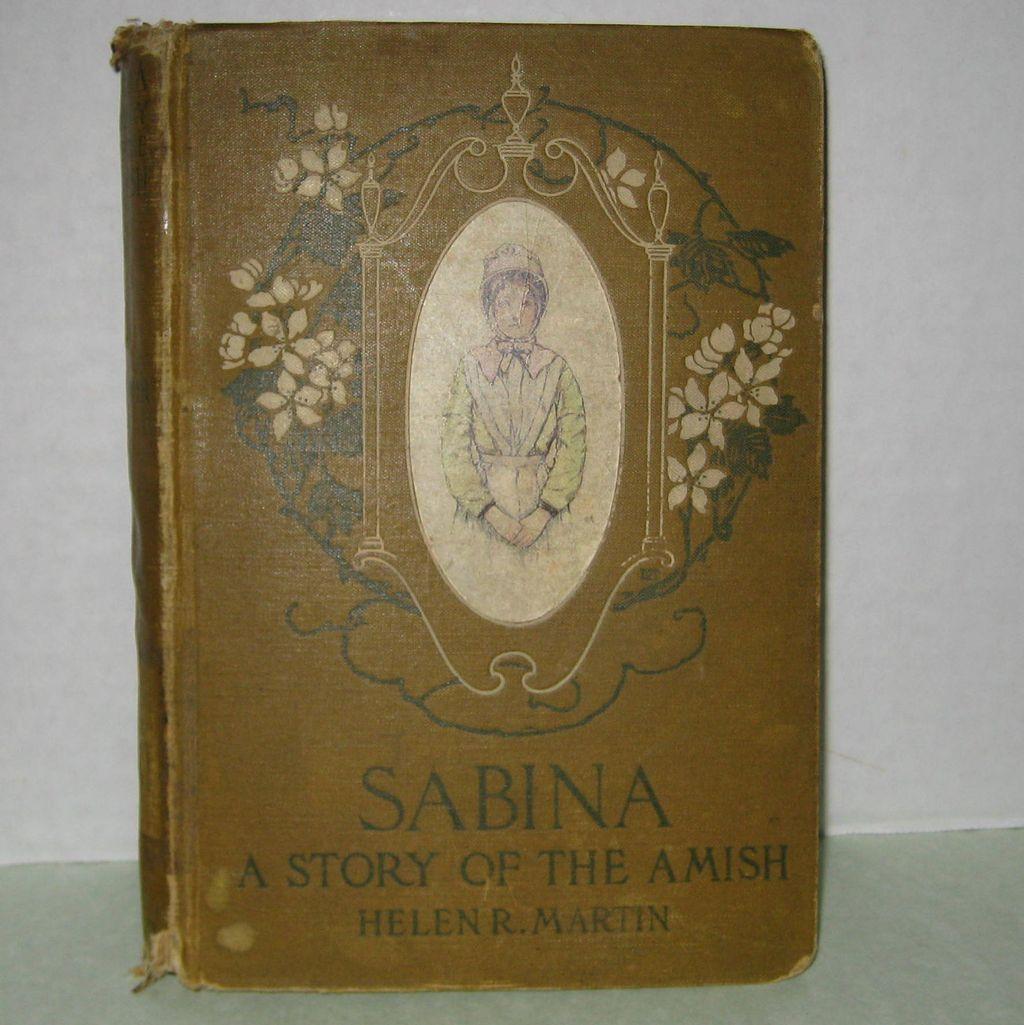 Sabina - A Story of the Amish, 1905 Edition