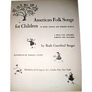 American Folk Songs for Children by Ruth Seeger, 1st Edition 1948