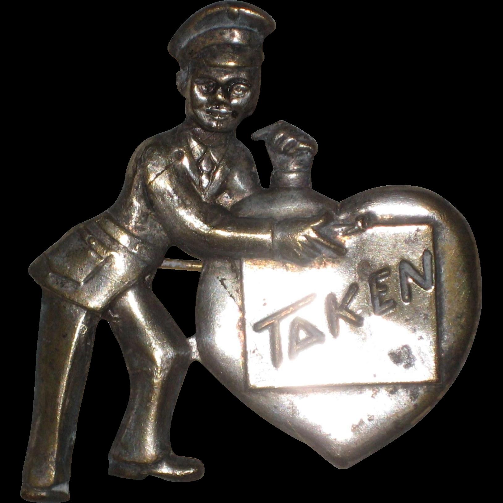 WWII Sweetheart Pin - Taken! - 1940's Military Memorabilia - Army Air Corps